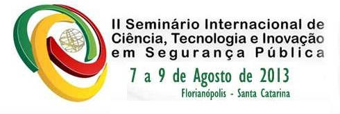 Seminário Internacional de Ciência, Tecnologia e Inovação em Segurança Pública largo
