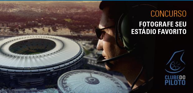 Clube do piloto faz concurso das melhores fotos de estádios brasileiros
